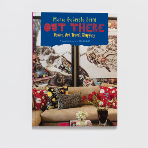 Out There: Design, Art, Travel, Shopping by Pointed Leaf Press