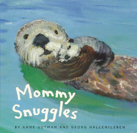 Mommy Snuggles  By Georg Hallensleben