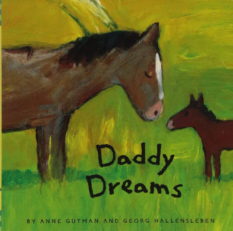 Daddy Dreams  By Anne Gutman