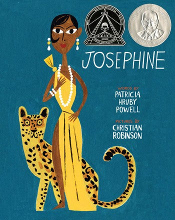 Josephine By Patricia Hruby Powell, Illustrated by Christian Robinson