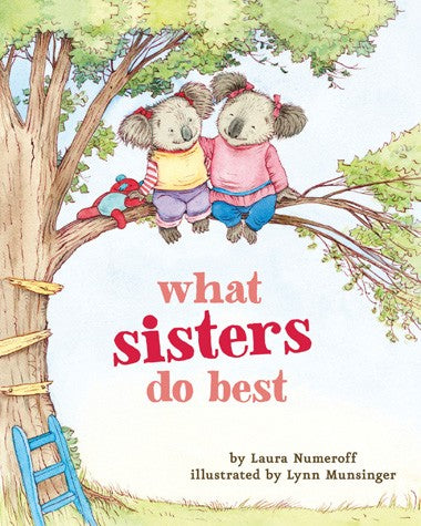 What Sisters Do Best Board Book By Laura Numeroff