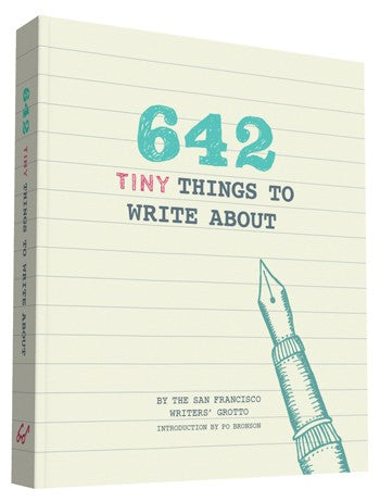 642 Tiny Things to Write About By Chronicle Books