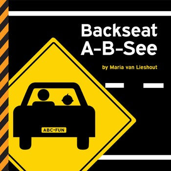 Backseat A-B-See – Board Book By Maria van Lieshout