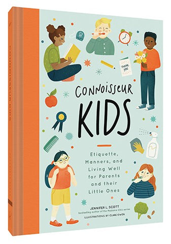 Connoisseur Kids By Jennifer L. Scott