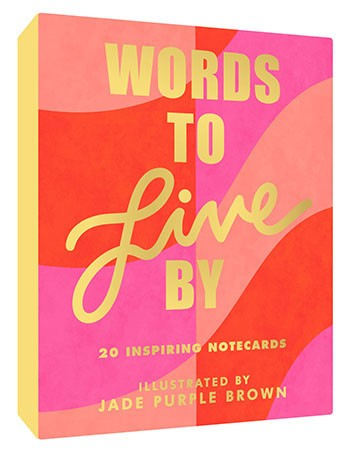 Words to Live By Notecards Illustrated by Jade Purple Brown