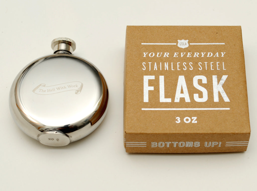 To Hell With Work... 3oz. Flask by Izola
