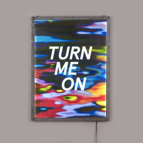 "Frame It Poster ""Turn Me On"""