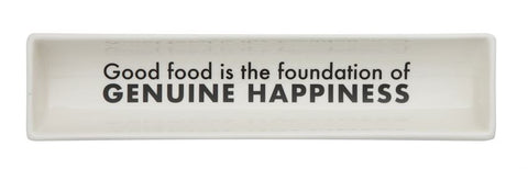 """Good Food is the Foundation of Genuine Happiness"" Stoneware Cracker Dish"