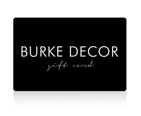Burke Decor Gift Card
