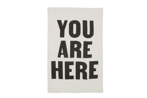 You Are Here Tea Towel design by Sir/Madam
