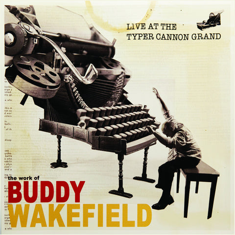 Buddy Wakefield-Live at the Typer Cannon Grand