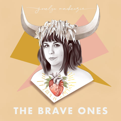 Jocelyn Mackenzie - The Brave Ones (Single)