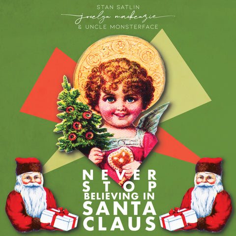 Jocelyn Mackenzie - Never Stop Believing in Santa Claus