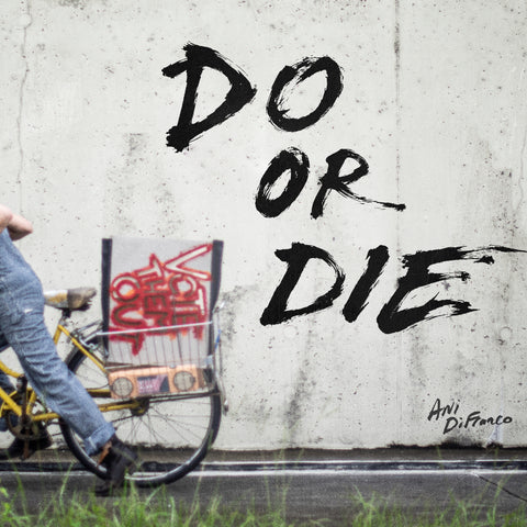 Ani DiFranco - Do or Die / Contagious (Single)