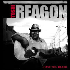 Toshi Reagon-Have You Heard