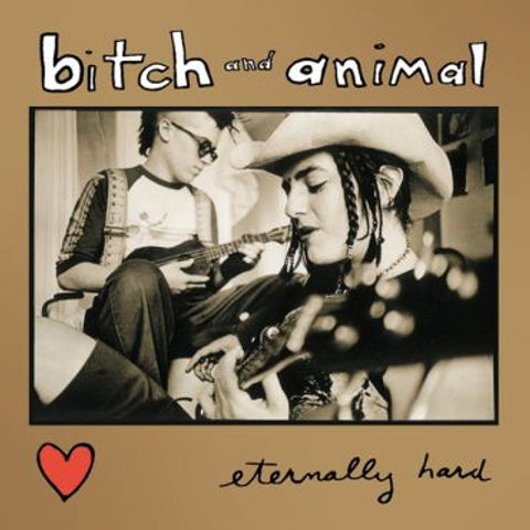 Bitch and Animal-Eternally Hard