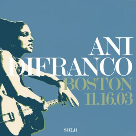 Ani DiFranco Boston 11.16.03