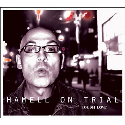 Hamell on Trial-Tough Love