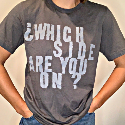 Which Side - Gray Unisex