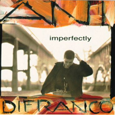 Ani DiFranco-Imperfectly