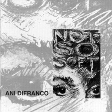 Ani DiFranco-Not So Soft