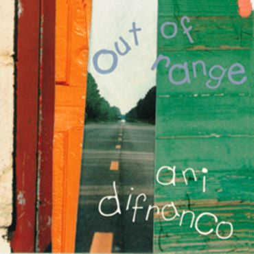 Ani DiFranco-Out of Range