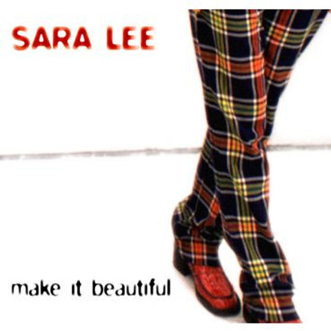 Sara Lee-Make it Beautiful