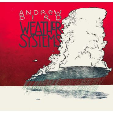 Andrew Bird-Weather Systems