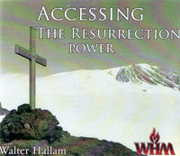 Accessing The Resurrection Power