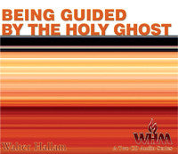 Being Guided by the Holy Ghost