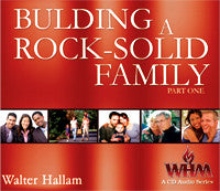 Building a Rock Solid Family