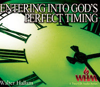 Entering into God's Perfect Timing