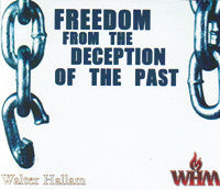Freedom from the Deception of the Past