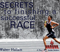 Secrets to Finishing a Successful Race