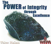 The Power of Integrity Through Excellence