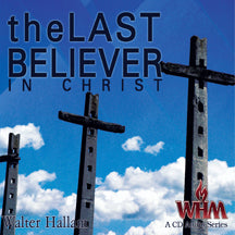 The Last Believer in Christ