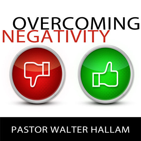 Overcoming Negativity