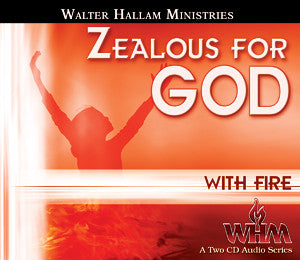Zealous for God with Fire