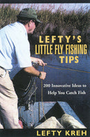 Lefty's Little Fly-Fishing Tips - Sporting Classics Store