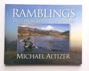 Ramblings: Tales From Three Hemispheres -Signed by Author - Michael Altizer