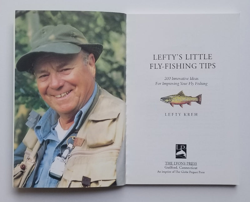 Lefty's Little Fly-Fishing Tips