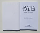Alaska Tales: Laughs and Surprises