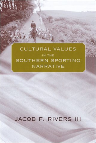 Cultural Values in the Southern Sporting Narrative