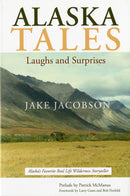 Alaska Tales: Laughs and Surprises - Sporting Classics Store