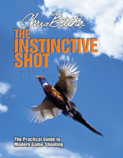 The Instinctive Shot: The Practical Guide to Modern Wingshooting