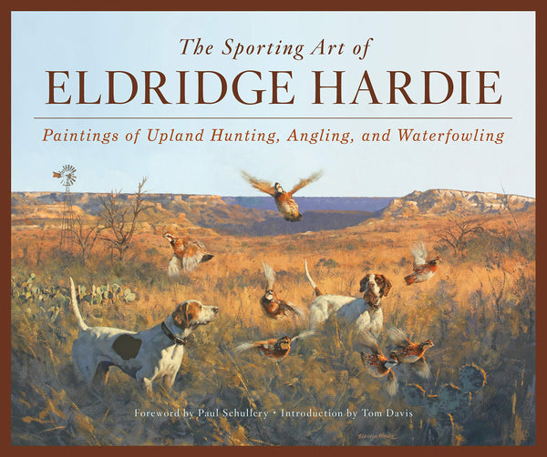 The Sporting Art of Eldridge Hardie - Sporting Classics Store