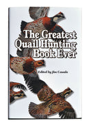 The Greatest Quail Hunting Book - Collector's Edition - Sporting Classics Store