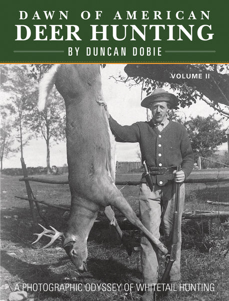 Dawn of American Deer Hunting Volume II - Sporting Classics Store