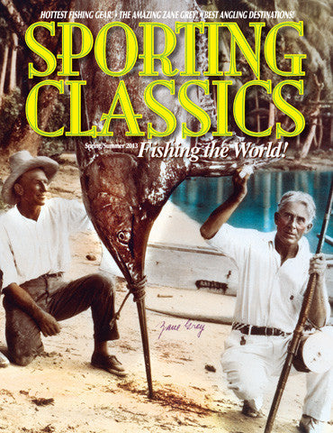 2013 - 4 - Fishing the World-Special Issue - Sporting Classics Store