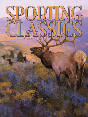 2015 - 4 - May / June Issue - Sporting Classics Store